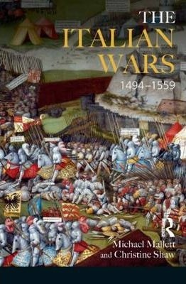 The Italian Wars 1494-1559 : War, State and Society in Early Modern Europe