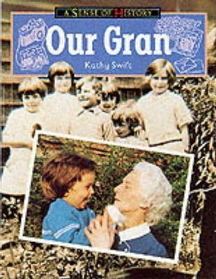 Our Gran: Key Stage 1