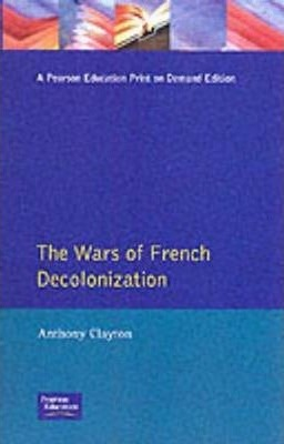 The Wars of French Decolonization