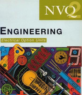NVQ Engineering: Electrical Option Units