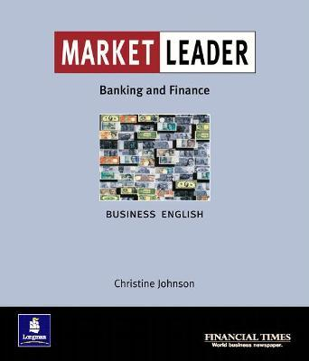 Market Leader:Business English with The Financial Times In Banking & Finance
