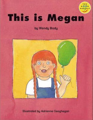 Longman Book Project: Beginner Level 2: Special Friends Cluster: This is Megan: Pack of 6
