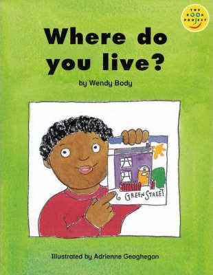 Longman Book Project: Beginner Level 2: Special Friends Cluster: Where Do You Live?: Pack of 6