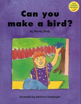 Longman Book Project: Beginner Level 2: Special Friends Cluster: Can You Make a Bird?: Pack of 6