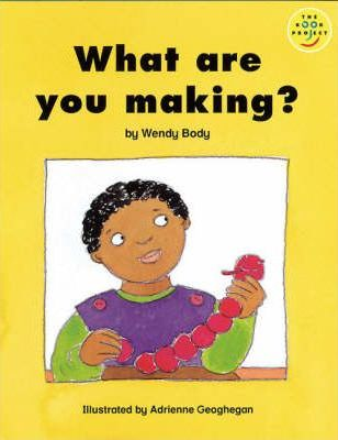 Longman Book Project: Beginner Level 3: Our Play Cluster: What are You Making?: Pack of 6