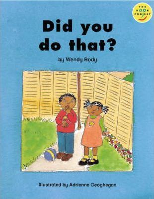 Longman Book Project: Beginner Level 3: Our Play Cluster: Did You Do That?: Pack of 6