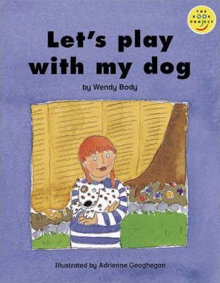 Longman Book Project: Beginner Level 3: Our Play Cluster: Let's Play with My Dog: Pack of 6