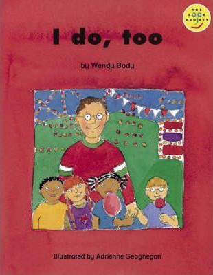 Longman Book Project: Beginner Level 3: Our Play Cluster: I Do Too: Pack of 6
