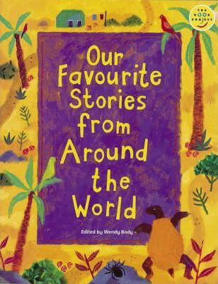 Longman Book Project: Fiction: Band 4: Cluster E: Favourite Stories: Our Favourite Stories from around the World: Set of 6