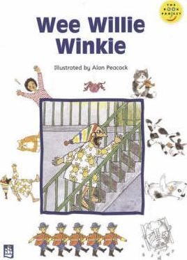 Longman Book Project: Fiction: Band 1: Our Favourite Rhymes Cluster: Wee Willie Winkie: Set of 6