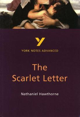 The Scarlet Letter: York Notes Advanced