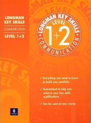 Longman Key Skills: Communication: Bk.2