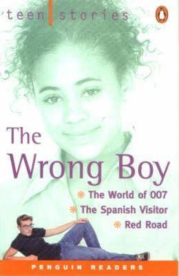 Teen Stories: The Wrong Boy
