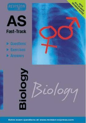AS Fast-Track (Biology A level)