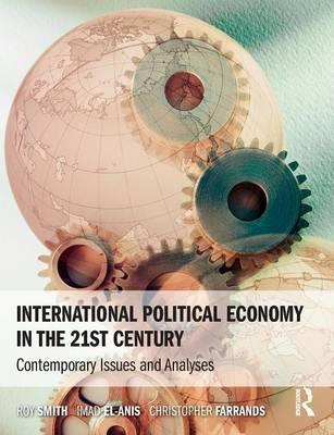 International Political Economy in the 21st Century