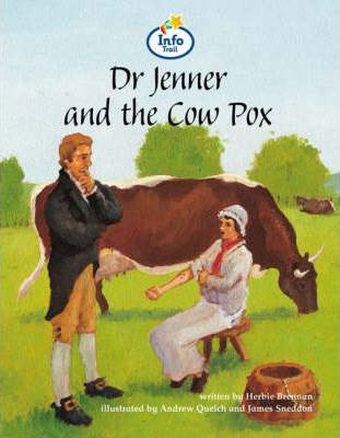 Dr Jenner and the Cowpox Info Trail Competent