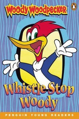 Woody Woodpecker Whistle Stop Woody Book & Cassette