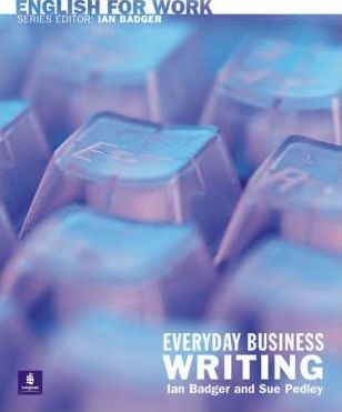 English for Work: Everyday Business Writing
