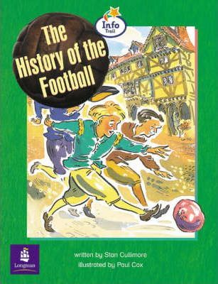 The history of the football Big Book Info Trail Emergent Year 2 Big Book