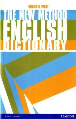 The New Method English Dictionary : Michael Philip West