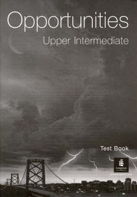 Opportunities Upper Intermediate Test Booklet