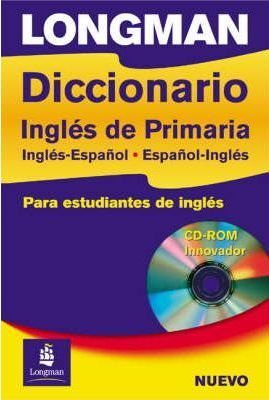 Longman Diccionario Ingles Primaria Spain Paper and CD-Rom Spain Paperand CD-Rom
