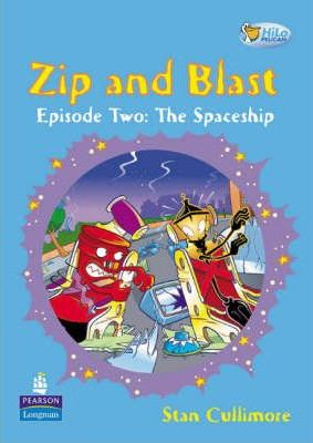 Pelican Hilo Fiction Readers Zip and Blast the Spaceship Years 3 and 4fiction