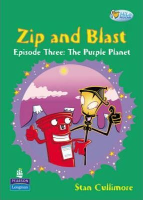 Pelican Hilo Fiction Readers Zip and Blast the Purple Planet Years 4 and 4 Fiction
