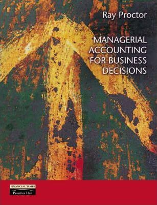 Managerial Accounting for Business Decisions with Accounting Dictionary