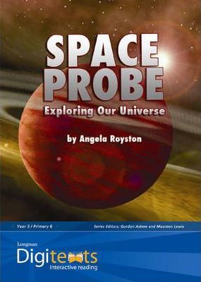 Digitexts: Space Probe: Exploring Our Universe, Teacher's Book and CD-ROM