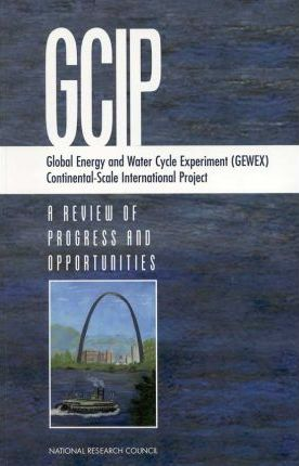 Gcip, Global Energy and Water Cycle Experiment (Gewex), Continental-Scale International Project