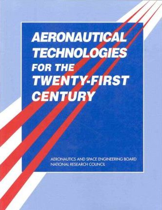 Aeronautical Technologies for the Twenty-First Century
