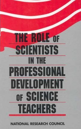 The Role of Scientists in the Professional Development of Science Teachers
