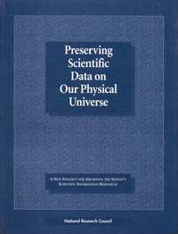 Preserving Scientific Data on Our Physical Universe
