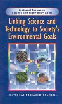 Linking Science and Technology to Society's Environmental Goals