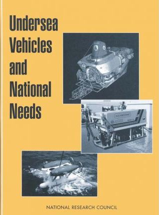 Undersea Vehicles and National Needs