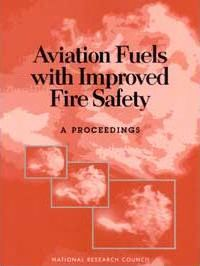 Aviation Fuels with Improved Fire Safety
