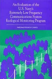 An Evaluation of the U.S. Navy's Extremely Low Frequency Communications System Ecological Monitoring Program