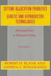 Emerging Issues in Biomedical Policy