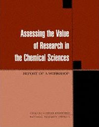 Assessing the Value of Research in the Chemical Sciences