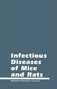 Infectious Diseases of Mice and Rats