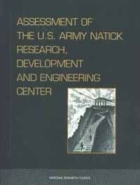 Assessment of the U.S. Army Natick Research, Development, and Engineering Center