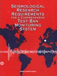 Seismological Research Requirements for a Comprehensive Test-Ban Monitoring System