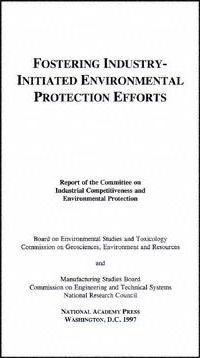 Fostering Industry-Initiated Environmental Protection Efforts