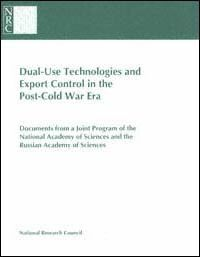Dual-Use Technologies and Export Administration in the Post-Cold War Era