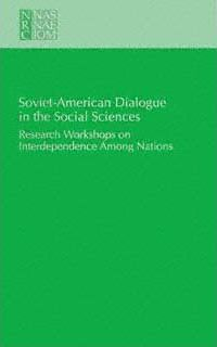 Soviet-American Dialogue in the Social Sciences