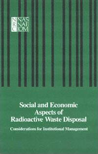 Social and Economic Aspects of Radioactive Waste Disposal