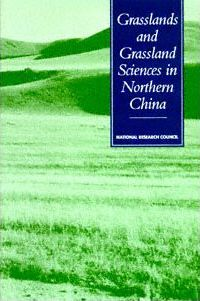 Grasslands and Grassland Sciences in Northern China