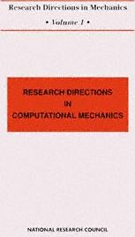 Research Directions in Computational Mechanics