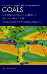 A Scientific Strategy for U.S. Participation in the Goals (Global Ocean-Atmosphere-Land- System)